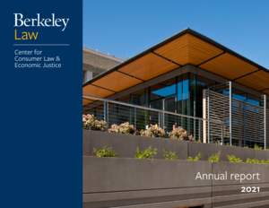 Cover of Center's 2021 annual report, featuring image of South Addition of Berkeley Law.